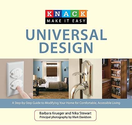 Knack Universal Design By Krueger, Barbara/ Stewart, Nika/ Sullivan, Gail M. (CON)/ Davidson, Mark (PHT)